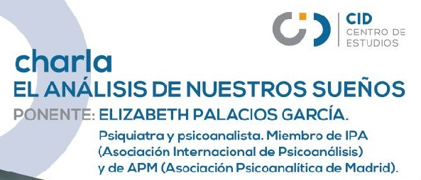 Conferencia: 'El análisis de nuestros sueños', por Elisabeth Palacios