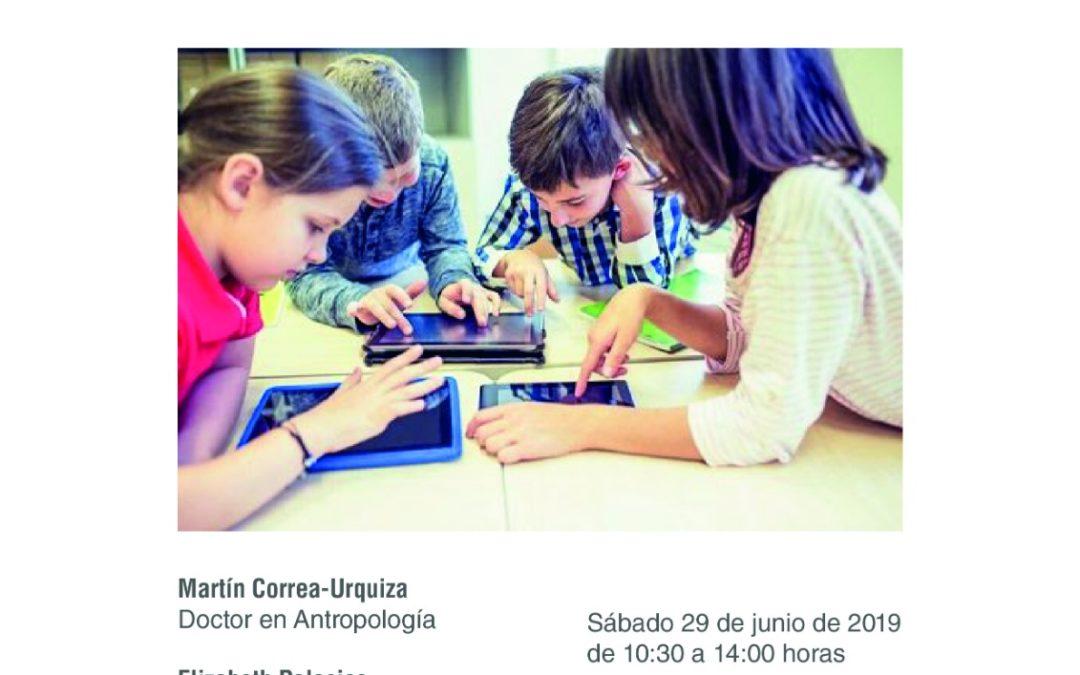 TALLER FIN DE CURSO DE AAPIPNA: Los niños hoy. Maneras de ser, estar y relacionarse en tiempos de hiperinformación, tecnologías, patologización y medicalización