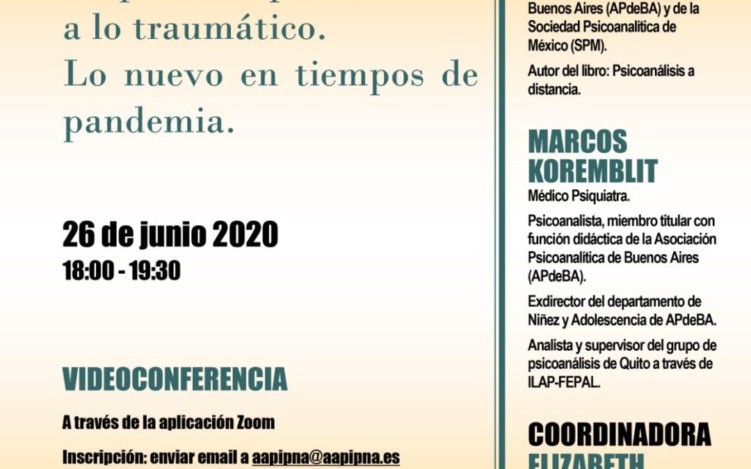 El psicoterapeuta frente a lo traumático: lo nuevo en tiempos de pandemia