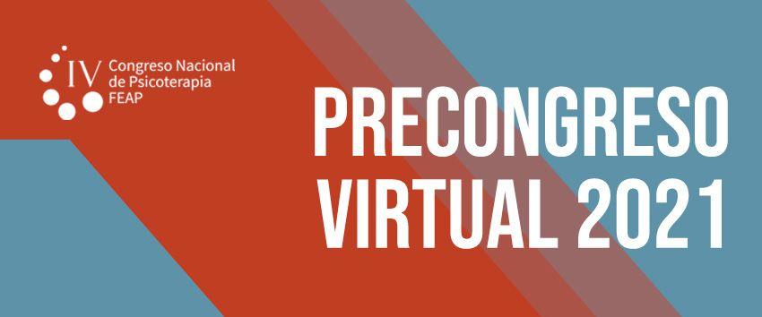 """«PreCongreso Nacional Virtual de FEAP 2021""""."""
